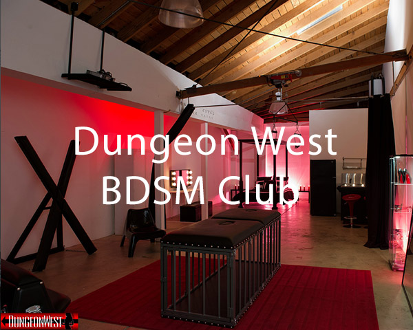 Dungeon West & BDSM Club