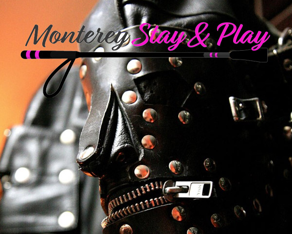 Monterey Stay & Play BDSM